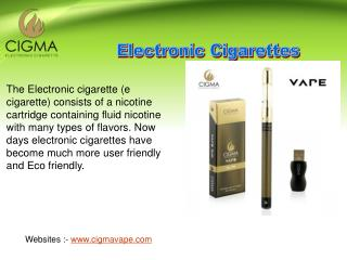 Buy Best Electronic Cigarettes in UK From Cigma Vape