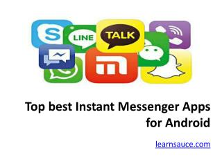 Top best Instant Messenger Apps for Android