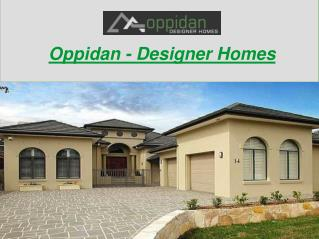 Oppidan - Designer Homes