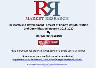 Desulfurization and Denitrification Industry in China, 2015-2020