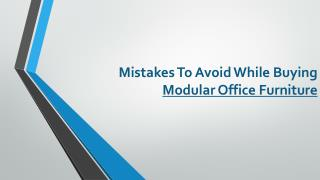 Mistakes To Avoid While Buying Modular Office Furniture