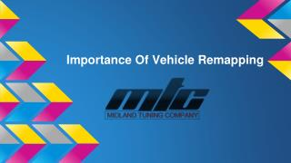 Importance Of Vehicle Remapping in Birmingham