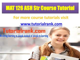 MAT 126(ASH) UOP Course Tutorial/TutorialRank