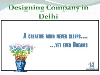 Top Designing Company in Delhi