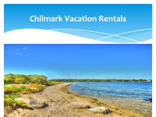 Chilmark Vacation Rental