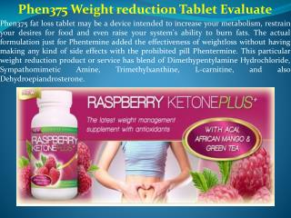 Phen375 Weight reduction Tablet Evaluate