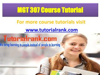 MGT 307 UOP Course Tutorial/TutorialRank