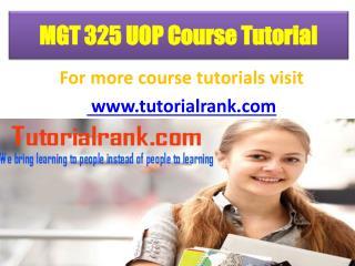 MGT 325 UOP Course Tutorial/TutorialRank