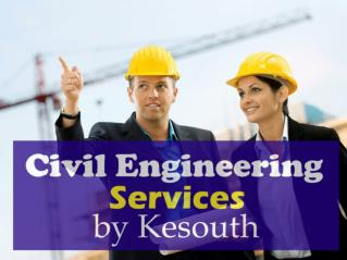 Civil Engineering Services by Kesouth