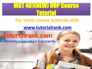 MGT 401(NEW) UOP Course Tutorial/TutorialRank