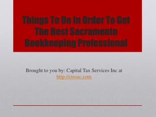 Things To Do In Order To Get The Best Sacramento Bookkeeping Professional