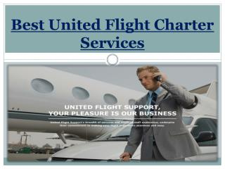 Best United Flight Charter Services