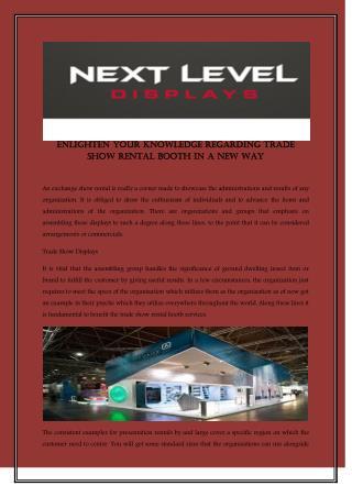 Enlighten your knowledge regarding trade show rental booth in a new way