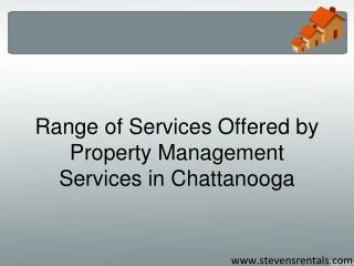 Range of Services Offered by Property Management Services in Chattanooga