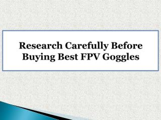 Research Carefully Before Buying Best FPV Goggles