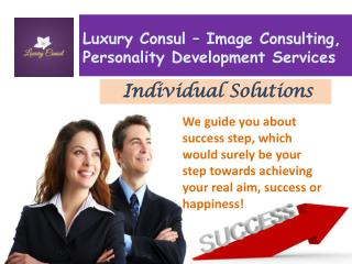 Luxury Consul–Image Consulting, Personality Development Services