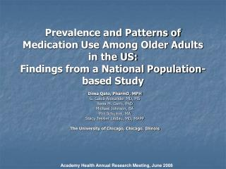 Prevalence and Patterns of Medication Use Among Older Adults in the US:  Findings from a National Population-based Study