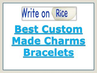 Best Custom Made Charms Bracelets