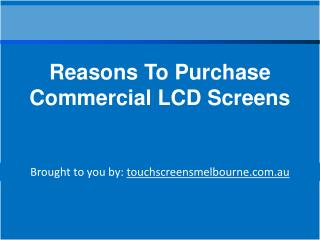 Reasons To Purchase Commercial LCD Screens