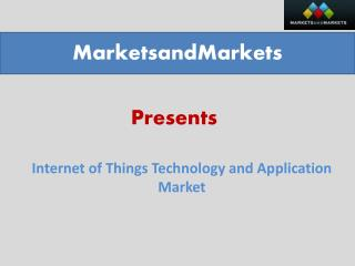 Internet of Things Market Analysis & Forecast by 2020