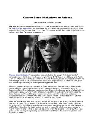 Kwame Binea Shakedown to Release