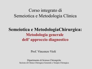 Corso integrato di Semeiotica e Metodologia Clinica