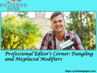 Professional editor's corner dangling and misplaced modifiers