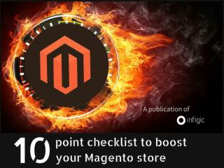 10 Point checklist to boost your Magento store
