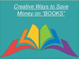 Creative Ways to Save Money on Books