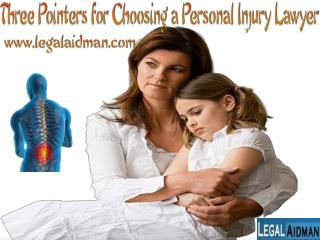 Three Pointers for Choosing a Personal Injury Lawyer