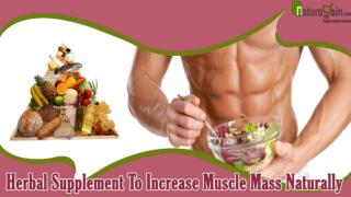 Increase Muscle Mass Naturally - Using FitOFat Herbal Supplement