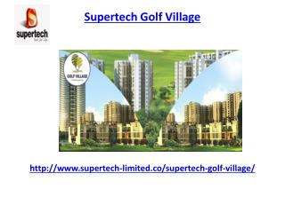 Supertech Golf Village Noida Project