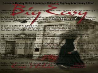 Louisiana Mystery Writer Announces Release of Big Easy Anniversary Edition