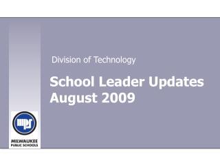 School Leader Updates August 2009