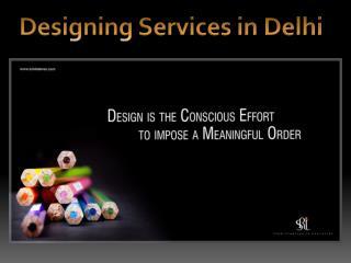 Designing Services in Delhi