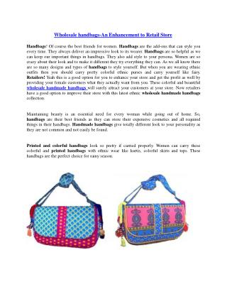 Wholesale handbags-An Enhancement to Retail Store