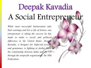Deepak Kavadia - A Social Entrepreneur
