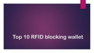 Top 10 RFID blocking wallet