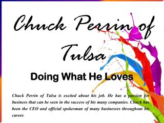 Chuck Perrin of Tulsa - Doing What He Loves