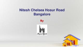 Nitesh Chelsea 2 bhk flats for sale in Hosur Road Bangalore