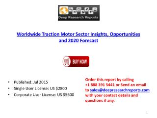 Worldwide Traction Motor Sector Opportunities and 2020 Forecast
