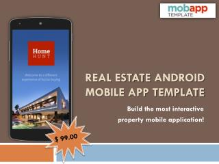 Real Estate Android Mobile App Template - Only at $99