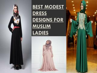 Best Modest Dress Designs for Muslim Ladies
