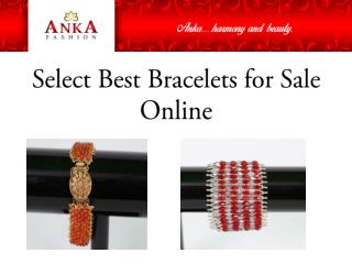 Select Best Bracelets for Sale Online
