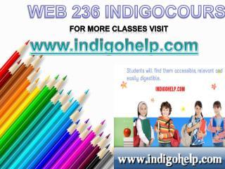 WEB 236 Courses Tutorial / indigohelp