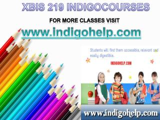 XBIS 219 Courses Tutorial / indigohelp