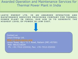 Awarded Operation and Maintenance Services for Thermal power Plant in India