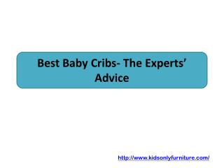Best Baby Cribs- The Experts' Advice