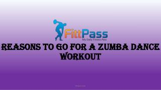 Reasons to go for a Zumba dance workout