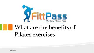 What are the benefits of Pilates exercises